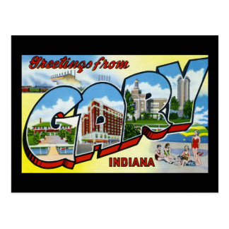 Greetings from Gary Indiana Post Card