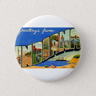 Greetings From Indiana 6 Cm Round Badge