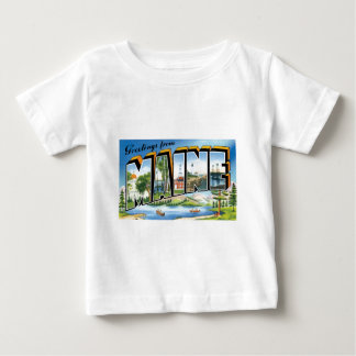 Greetings from Maine! Baby T-Shirt