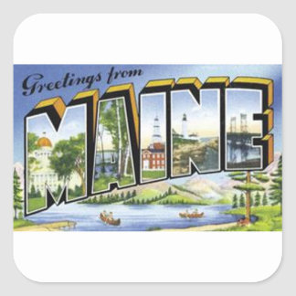 Greetings From Maine Square Sticker