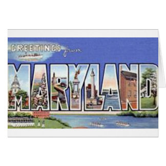 Greetings From Maryland Card
