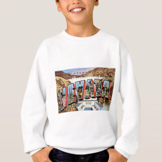 Greetings From Nevada Sweatshirt