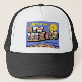 Greetings From New Mexico Trucker Hat