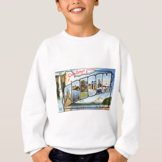 Greetings From Oregon Sweatshirt
