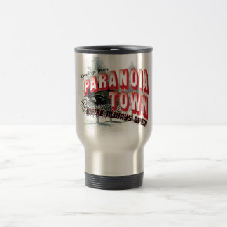 Greetings from Paranoia Town Stainless Steel Travel Mug