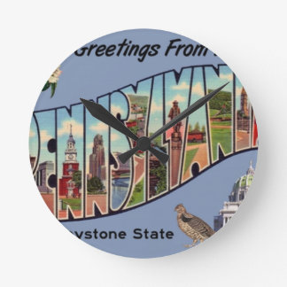 Greetings From Pennsylvania Round Clock