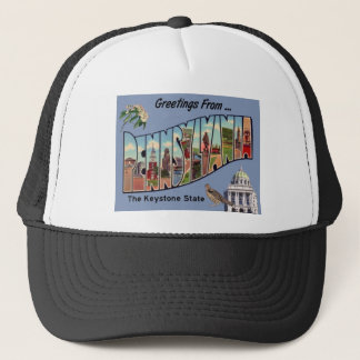 Greetings From Pennsylvania Trucker Hat