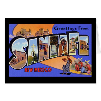 Greetings from Santa Fe New Mexico Greeting Card