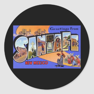 Greetings from Santa Fe New Mexico Classic Round Sticker