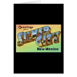 Greetings from Silver City New Mexico Greeting Cards