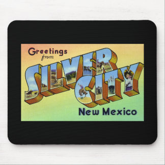 Greetings from Silver City New Mexico Mouse Pad