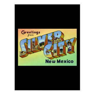 Greetings from Silver City New Mexico Postcard