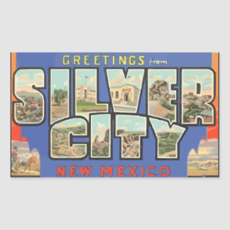 Greetings From Silver City New Mexico , Vintage Rectangular Sticker