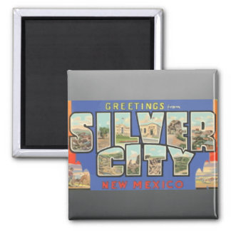 Greetings From Silver City New Mexico , Vintage Square Magnet