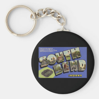 Greetings from South Bend Indiana Basic Round Button Key Ring