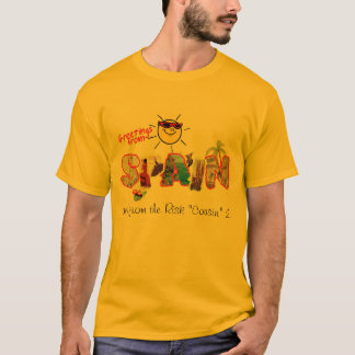 """Greetings From Spain (and from the Risk """"Cousin"""" 2 T-Shirt"""