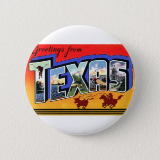 Greetings From Texas 6 Cm Round Badge