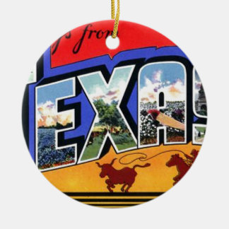 Greetings From Texas Ceramic Ornament