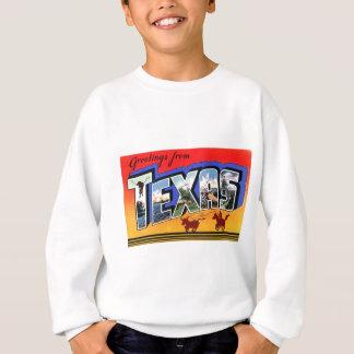 Greetings From Texas Sweatshirt