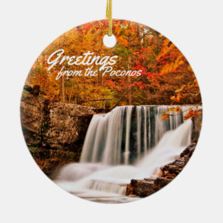 Greetings from the Poconos!Factory Falls in Autumn Ceramic Ornament