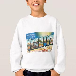 Greetings From Vermont Sweatshirt