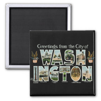 Greetings From Washington DC! Square Magnet