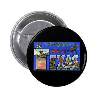 Greetings from West Texas Pinback Buttons