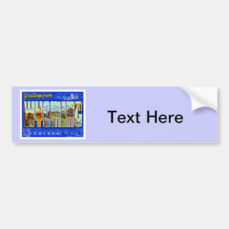 Greetings From Wyoming WY USA Bumper Sticker