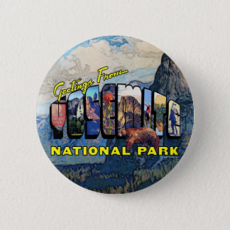 Greetings From Yosemite National Park 6 Cm Round Badge