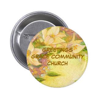 GREETINGS GRACE COMMUNITY CHURCH PINBACK BUTTON