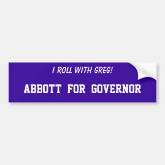 Greg Abbott for Texas Governor Bumper Sticker
