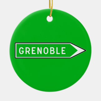 Grenoble, Road Sign, France Ceramic Ornament