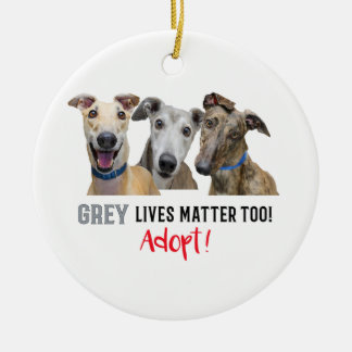 Grey Lives Matter Too Adopt Round Ceramic Decoration