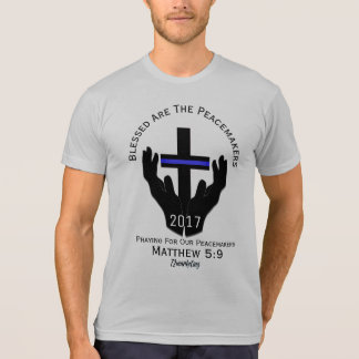 Grey Praying For Our Peacemakers 2017 Christian T T-Shirt