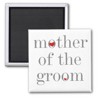 Grey Text  Mother of Groom Magnet
