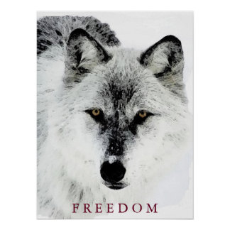 Grey Wolf Motivational Freedom Poster Print