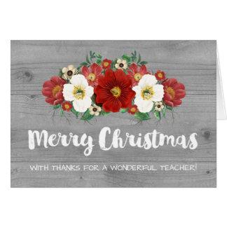 Grey Wood Red Flowers Teacher Christmas Card