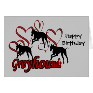 Greyhounds And Red Hearts Dog Birthday Card