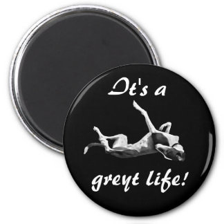 Greyt life greyhound magnet black background