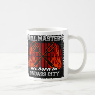 Grill Masters are Born in Badass City Coffee Mug