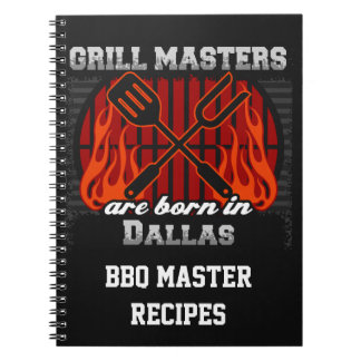 Grill Masters Are Born In Dallas Texas Notebook