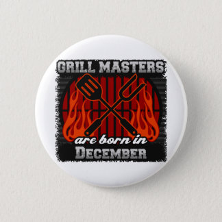 Grill Masters Are Born In December BBQ Birthday 6 Cm Round Badge
