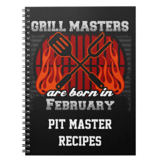 Grill Masters Are Born In February Personalized Spiral Notebook