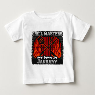 Grill Masters Are Born In January Baby T-Shirt