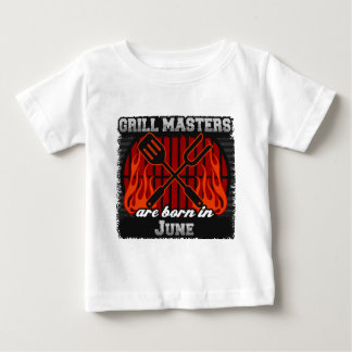 Grill Masters are Born in June Baby T-Shirt