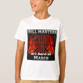 Grill Masters are Born in March T-Shirt