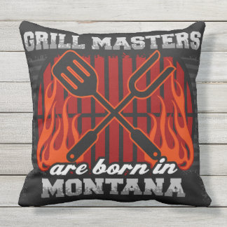 Grill Masters Are Born In Montana Outdoor Cushion