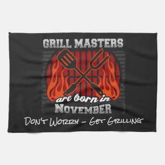 Grill Masters Are Born In November Add A Slogan Tea Towel