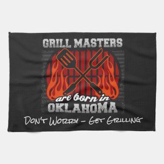 Grill Masters Are Born In Oklahoma Add A Slogan Tea Towel