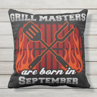 Grill Masters Are Born In September Outdoor Cushion